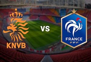 پیش بازی هلند - فرانسه