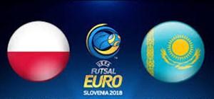 خلاصه فوتسال لهستان 1 - قزاقستان 5