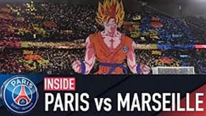 پشت صحنه بازی پاریس سن ژرمن - المپیک مارسی