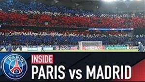 پشت صحنه بازی پاریس سن ژرمن - رئال مادرید
