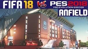 مقایسه ورزشگاه آنفیلد در PES2018 و FIFA18