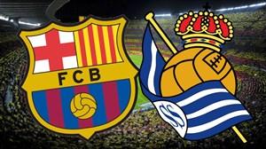 خلاصه بازی بارسلونا 1 - رئال سوسیداد 0