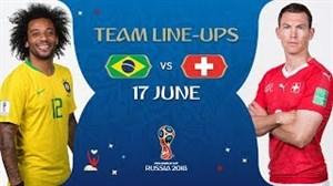 ترکیب شماتیک تیم ملی برزیل و سوئیس