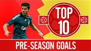 10 گل برتر لیورپول در بازی های پیش از شروع فصل