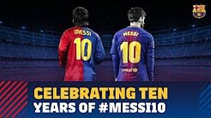 گذشت یک دهه از حضور مسی به عنوان شماره 10 بارسلونا