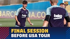 آخرین جلسه تمرین بارسلونا قبل از سفر به آمریکا