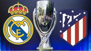 خلاصه بازی اتلتیکو مادرید 4 - رئال مادرید 2 (سوپرکاپ اروپا)