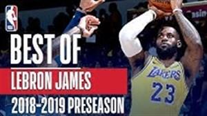 بهترین حرکت های لبران جیمز در بازیهای پیش فصل NBA
